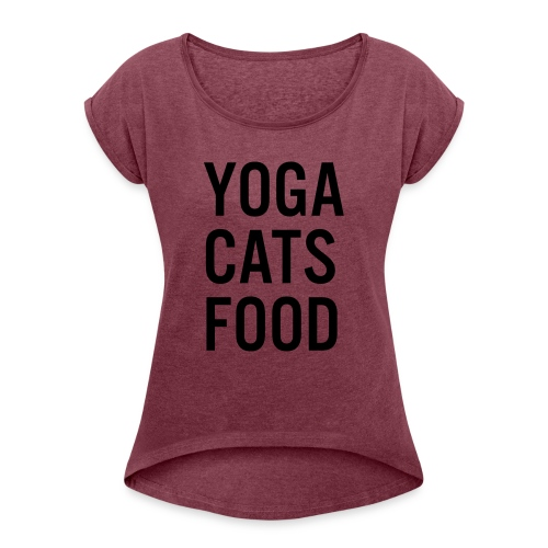 YOGA CATS FOOD LADIES ORGANIC T-SHIRT - T-shirt med upprullade ärmar dam