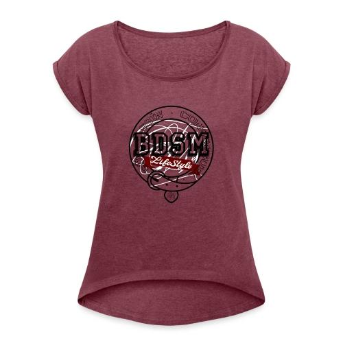BDSMLifeStyle - T-shirt à manches retroussées Femme