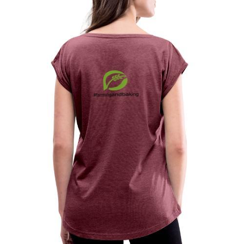 farmingandbaking_logogruen - Frauen T-Shirt mit gerollten Ärmeln