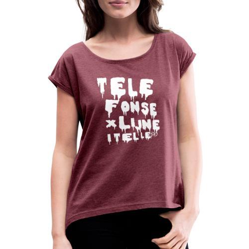 TELEFONSEXLIJNEITRELLE - T-shirt med upprullade ärmar dam
