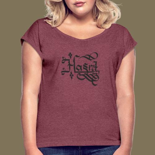 Hasret - Frauen T-Shirt mit gerollten Ärmeln