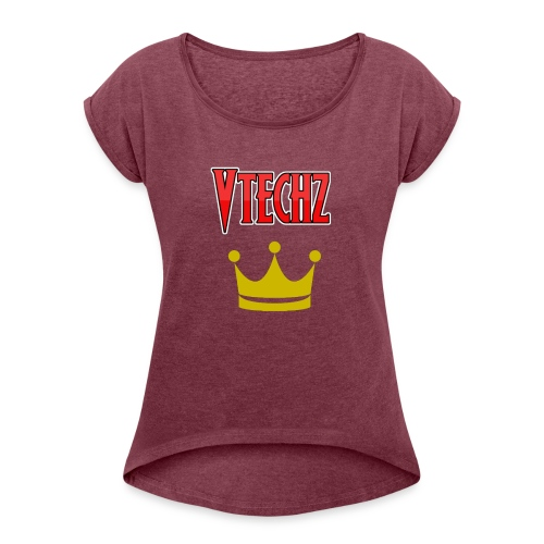 Vtechz King - Women's T-Shirt with rolled up sleeves