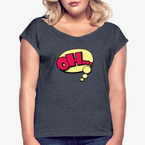 Serie Animados - Camiseta con manga enrollada mujer