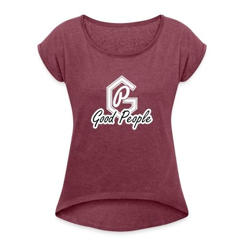 Good People - Dame T-shirt med rulleærmer