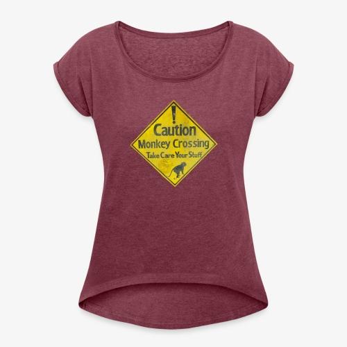 Caution Monkey Crossing - Frauen T-Shirt mit gerollten Ärmeln