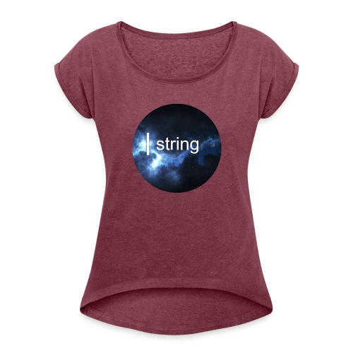 string Circle - Women's T-Shirt with rolled up sleeves