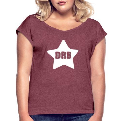 Dark Ride Star - Naisten T-paita, jossa rullatut hihat