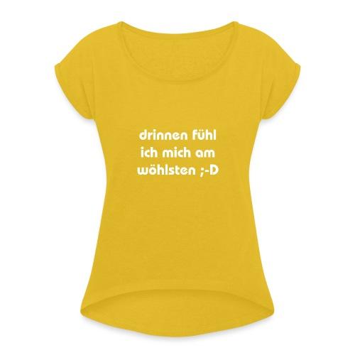 lustiger perverser text - Frauen T-Shirt mit gerollten Ärmeln