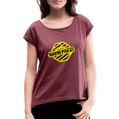 Non Entrate Siamo Pazzi - Maglietta da donna con risvolti