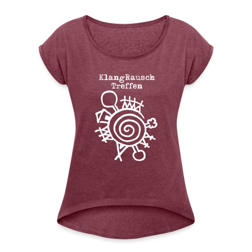 KlangRauschTreffen Logo mit Schrift - Frauen T-Shirt mit gerollten Ärmeln