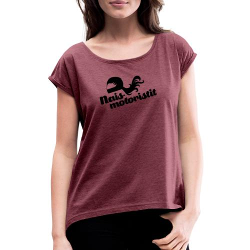 Facebook Naismotoristit - Naisten T-paita, jossa rullatut hihat