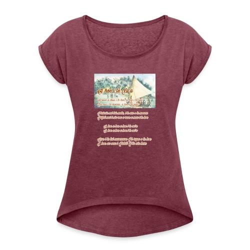 16 A HOE I TE VAA - T-shirt à manches retroussées Femme