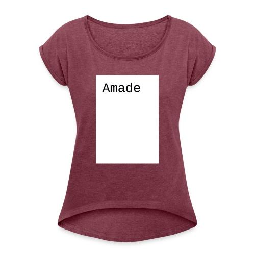 amade - Frauen T-Shirt mit gerollten Ärmeln