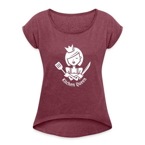 VL126_KitchenQueen_1c_inv - Frauen T-Shirt mit gerollten Ärmeln