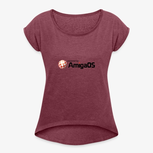 PoweredByAmigaOS Black - Women's T-Shirt with rolled up sleeves