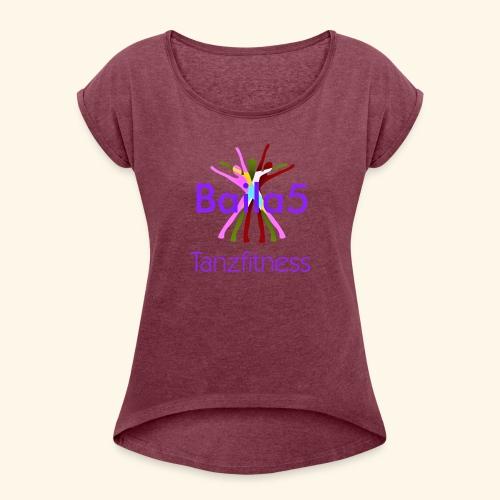 Baila5 Tanzfitness violet - Frauen T-Shirt mit gerollten Ärmeln