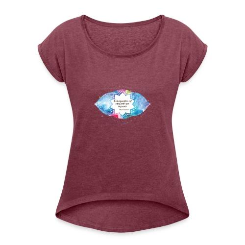 Citation d'Albert Einstein - T-shirt à manches retroussées Femme