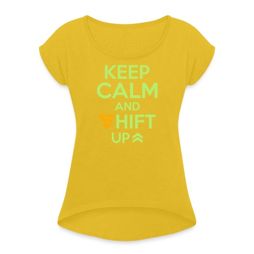 Shift UP ! - T-shirt à manches retroussées Femme