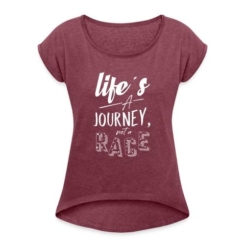 be a strong Girl - Frauen T-Shirt mit gerollten Ärmeln