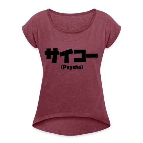 Psycho - Camiseta con manga enrollada mujer