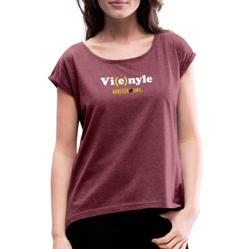 Collection Vi(e)nyle - T-shirt à manches retroussées Femme