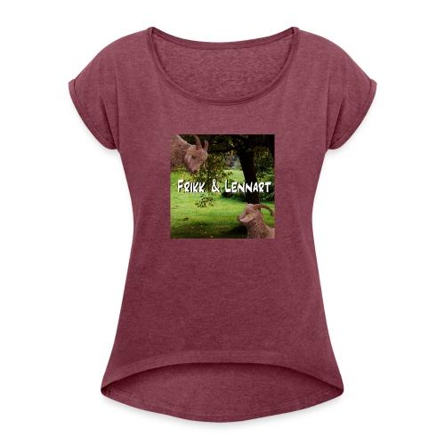 Frikk og Lennart - T-skjorte med rulleermer for kvinner