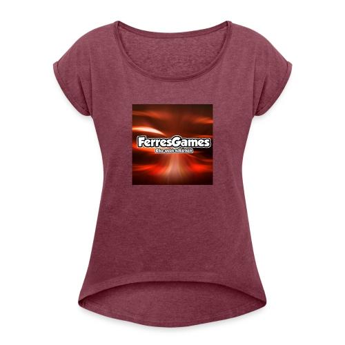 FerresGames PET - Vrouwen T-shirt met opgerolde mouwen