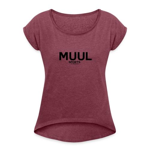 MuulSports - Frauen T-Shirt mit gerollten Ärmeln