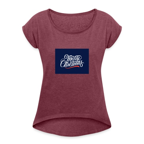 MERRY CHRISTMAS - Women's T-Shirt with rolled up sleeves