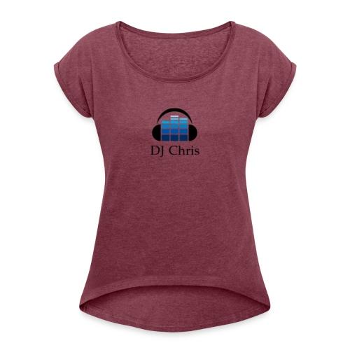DJ Chris Modern Logo - Vrouwen T-shirt met opgerolde mouwen