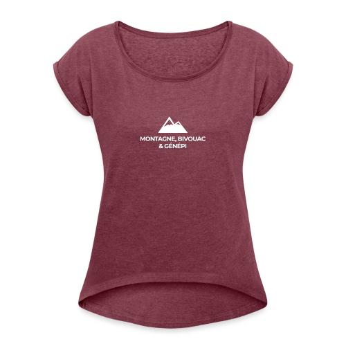 Montagne, bivouac et Génépi - T-shirt à manches retroussées Femme