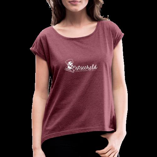 Ostseeheld 2 - Frauen T-Shirt mit gerollten Ärmeln