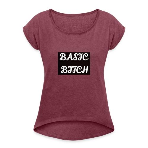 Basic bitch - T-shirt med upprullade ärmar dam