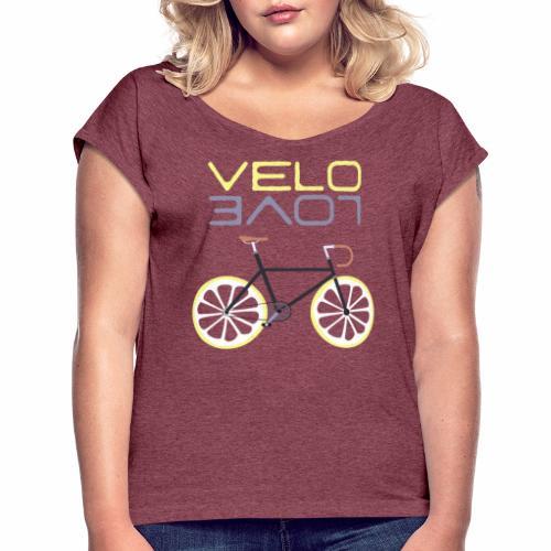 Lemon Bike - Velo Love Shirt Rennradfahrer Shirt - Frauen T-Shirt mit gerollten Ärmeln