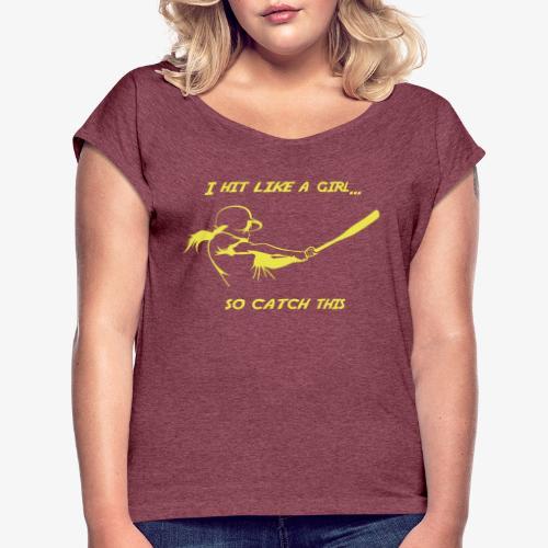 Hit like a girl - T-shirt à manches retroussées Femme