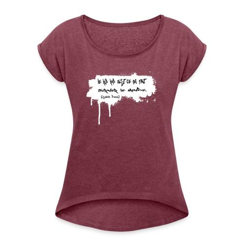 citation snoop noir - T-shirt à manches retroussées Femme