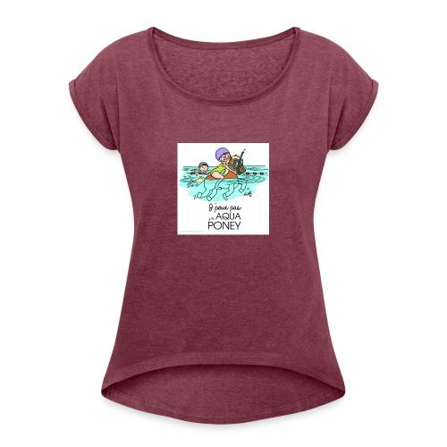 monde de nadoo aqua poney - T-shirt à manches retroussées Femme