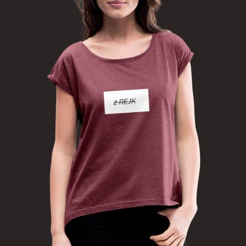 2 rejk valkoinen - Naisten T-paita, jossa rullatut hihat
