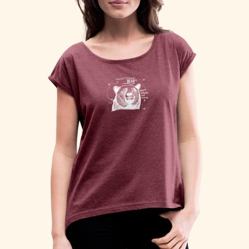Spirit Animal Bär weiß - Frauen T-Shirt mit gerollten Ärmeln