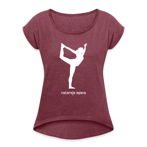 Yoga Nataraja Asana - Frauen T-Shirt mit gerollten Ärmeln
