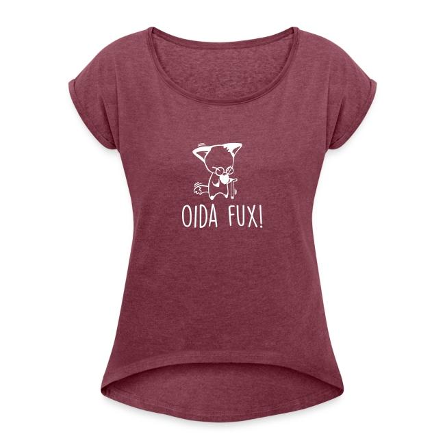 Vorschau: Oida Fux - Frauen T-Shirt mit gerollten Ärmeln