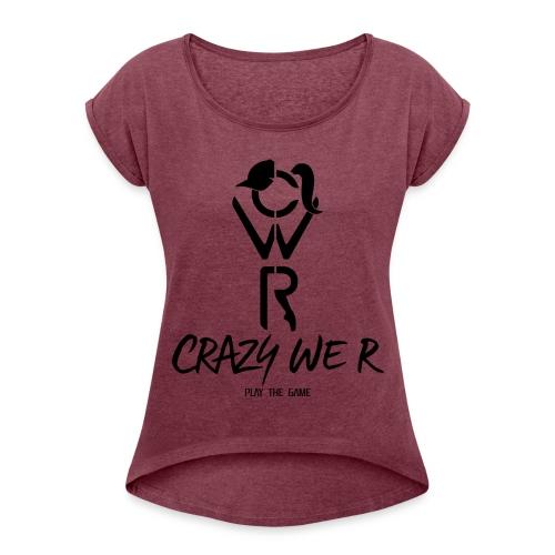Crazy We R - Play The Game / Black - T-shirt à manches retroussées Femme