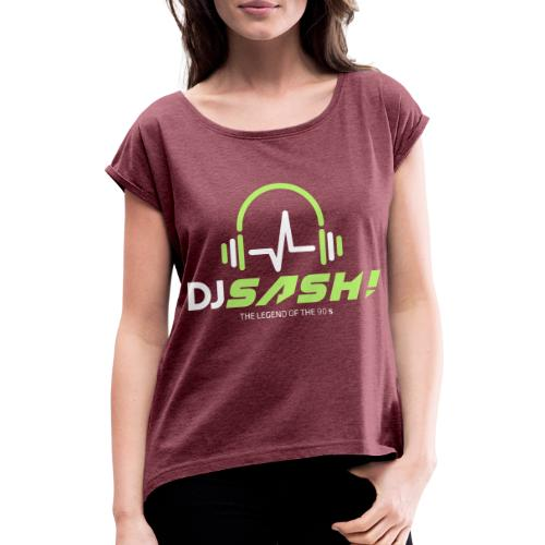 DJ SASH! - Headfone Beep - Women's T-Shirt with rolled up sleeves