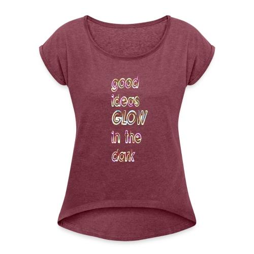 good ideas GLOW in the dark - Camiseta con manga enrollada mujer