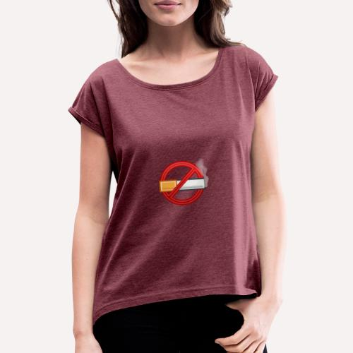 No Smoking Print Design T-shirt And Other Apparel - Women's T-Shirt with rolled up sleeves