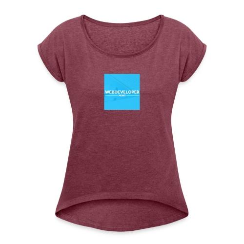 Web developer News - Frauen T-Shirt mit gerollten Ärmeln