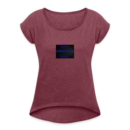 jerkku - Naisten T-paita, jossa rullatut hihat