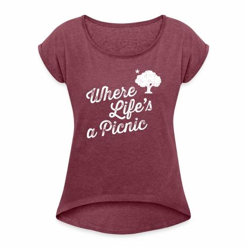 170512_Picnic_02-04 - Frauen T-Shirt mit gerollten Ärmeln