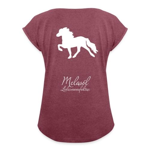 Großer Tölter & Melasól Logo auf dem Rücken weiß - Frauen T-Shirt mit gerollten Ärmeln