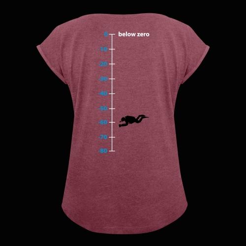 160221 below zero pfad - Frauen T-Shirt mit gerollten Ärmeln